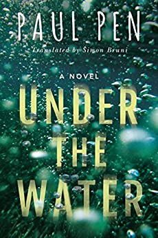 Under the Water by [Pen, Paul]
