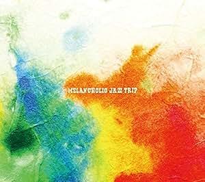 Melancholic Jazz Trip