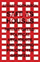 Safe as Houses: Private Greed, Political Negligence and Housing Policy After Grenfell (Manchester Capitalism Mup)