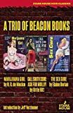 A Trio of Beacon Books: Marijuana Girl / Call South 3300: Ask for Molly! / The Sex Cure 画像