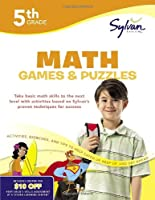 Fifth Grade Math Games & Puzzles (Sylvan Workbooks) (Math Workbooks)