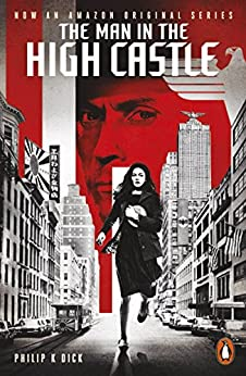 The Man in the High Castle (Penguin Modern Classics) by [Dick, Philip K.]