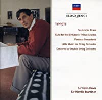Tippett: Orchestral Music by DAVIS / MARRINER / LONDON SYMPHONY ORCHESTRA (2006-05-23)