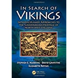 In Search of Vikings: Interdisciplinary Approaches to the Scandinavian Heritage of North-West England