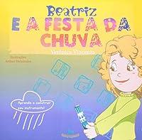 Beatriz e a Festa da Chuva