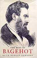 The Best of Bagehot