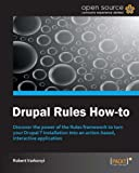 画像: Drupal Rules How-To (English Edition)
