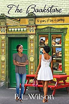 The Bookstore: fifteen years of love and counting (Forever Woman Book 6) by [Wilson, B.L.]
