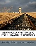 Advanced Arithmetic for Canadian Schools