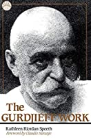 The Gurdjieff Work (Library of Spiritual Classics)