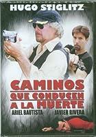 Caminos Que Conducen a La Muerte【DVD】 [並行輸入品]