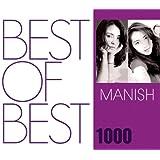 BEST OF BEST 1000 MANISH