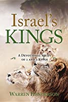 Israel's Kings - A Devotional Study of Kings and Chronicles