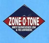 Zone-o-tone by Fairweather Low (2013-10-08)
