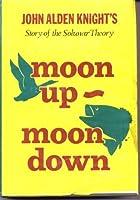 Moon Up Moon Down