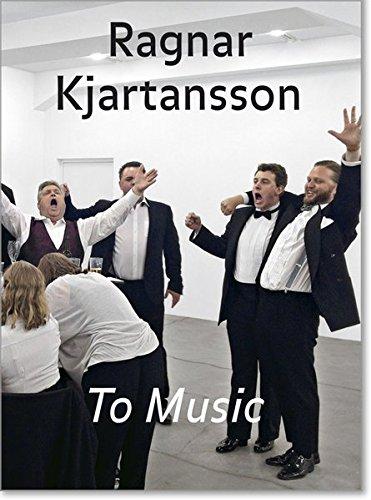 Ragnar Kjartansson: To Music / An die Musik