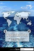 Tagebuch fuer ganz besondere Kreuzfahrt Erinnerungen: Logbuch aller Erinnerungen fuer eine grosse Kreuzfahrt | 50+ Tage | 1 Reise | 120 Seiten | 6x9 ca. DinA5