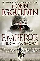 Gates of Rome (Emperor Series)