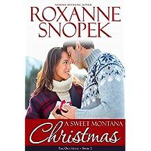A Sweet Montana Christmas (Montana Home Book 2)