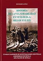 Historia de la vulnerabilidad en Venezuela, siglos XVI-XIX