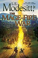 The Mage-Fire War (Saga of Recluce)