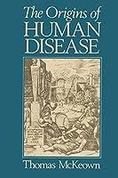 Origins of Human Disease