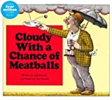 Cloudy with a Chance of Meatballs: With Audio Recording
