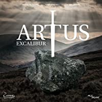 Artus - Excalibur - Das Musical by Patrick Stanke