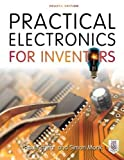 Electronics Best Deals - Practical Electronics for Inventors, Fourth Edition