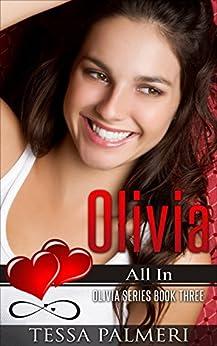 Olivia, All In: Olivia Series Book Three by [Palmeri, Tessa]