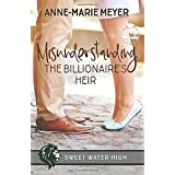 Misunderstanding the Billionaire's Heir: A Sweet YA Romance (Sweet Water High)