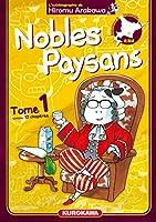 Nobles paysans t.1