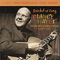 Satchel of Song: Clancy Hayes Private Collection