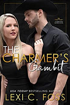 The Charmer's Gambit (Mershano Empire Book 2) by [Foss, Lexi C.]