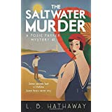 The Saltwater Murder: A Cozy Historical Murder Mystery (The Posie Parker Mystery Series)