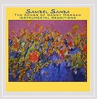 Sanibel Samba-the Songs of Danny Morgan