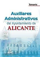 Auxiliares Administrativos, Ayuntamiento de Alicante. Temario