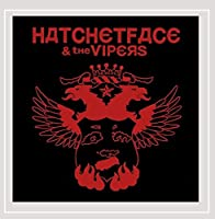 Hatchetface & the Vipers