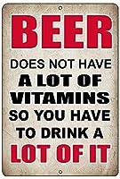 ビールにはビタミンが多く含まれていません 金属スズヴィンテージ安全標識警告サインディスプレイボードスズサインポスター看板建設現場通りの学校のバーに適した