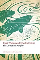 The Compleat Angler (Oxford World's Classics)