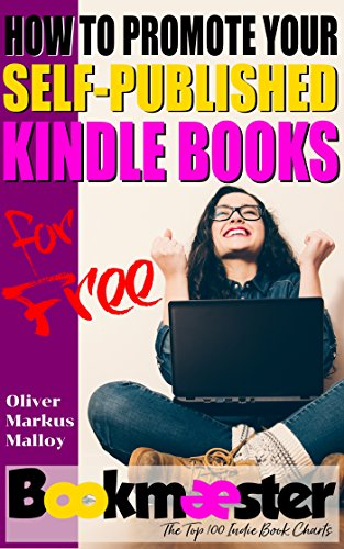 How to Promote Your Self-Published Kindle Books for Free: Forget Facebook groups! There's a better way to promote your self-published book for free. (English Edition)