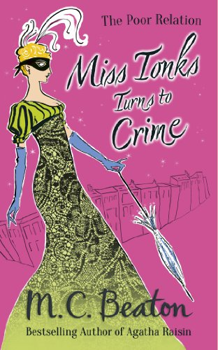 Miss Tonks Turns to Crime (The Poor Relation series)