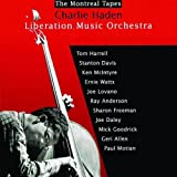 The Montreal Tapes with the Liberation Music Orchestra