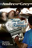 The Best Revenge (Bottled Up Stories Book 1) (English Edition)