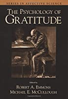 The Psychology of Gratitude (Series in Affective Science) [並行輸入品]