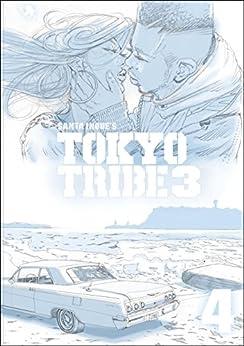 [井上 三太]のTOKYO TRIBE3 第4巻