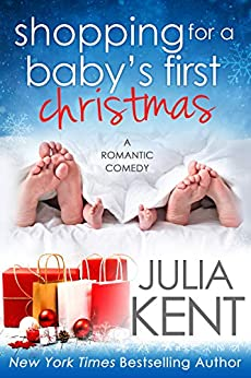Shopping for a Baby's First Christmas by [Kent, Julia]