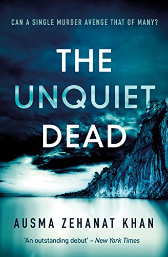 The Unquiet Dead: A compelling mystery novel (Detective Esa Khattak and Rachel Getty Mysteries)