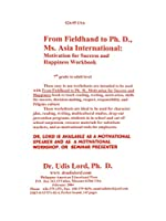 From Fieldhand To Ph. D, Ms.  Asia International