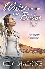 Water Under The Bridge (The Chalk Hill Series Book 1)